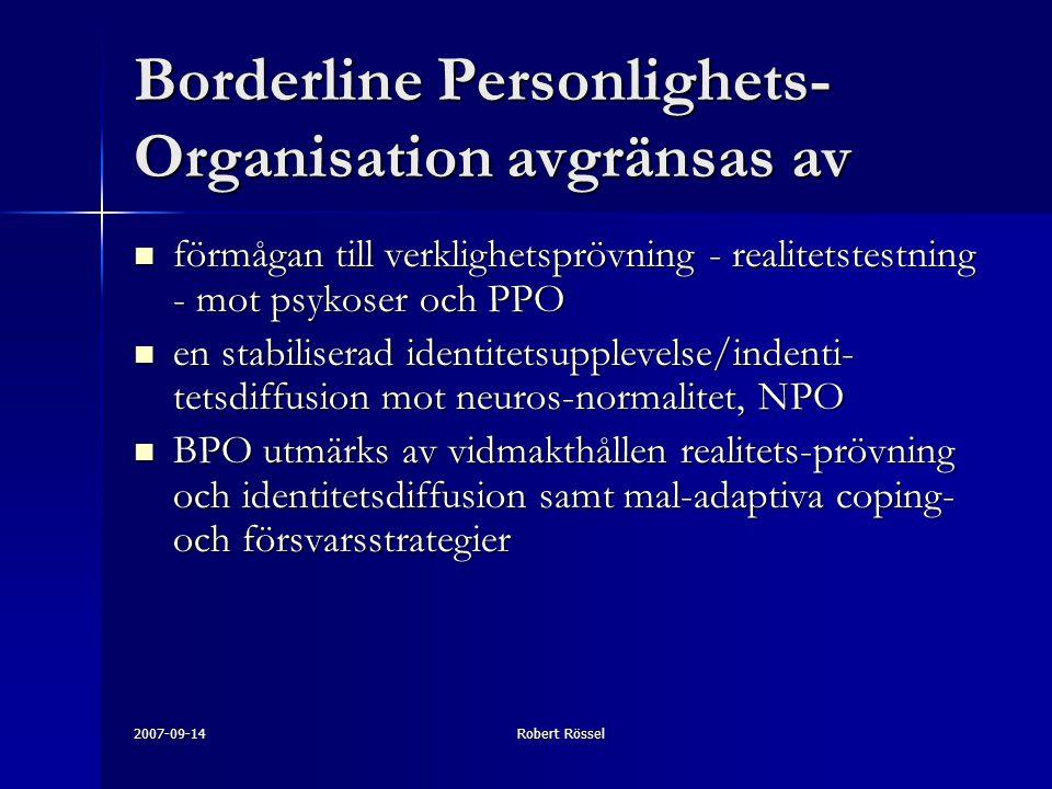 Borderline Personlighets-Organisation avgränsas av
