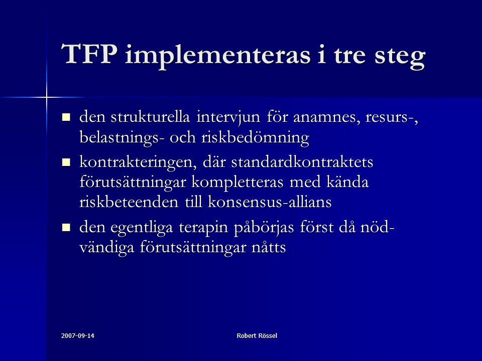 TFP implementeras i tre steg