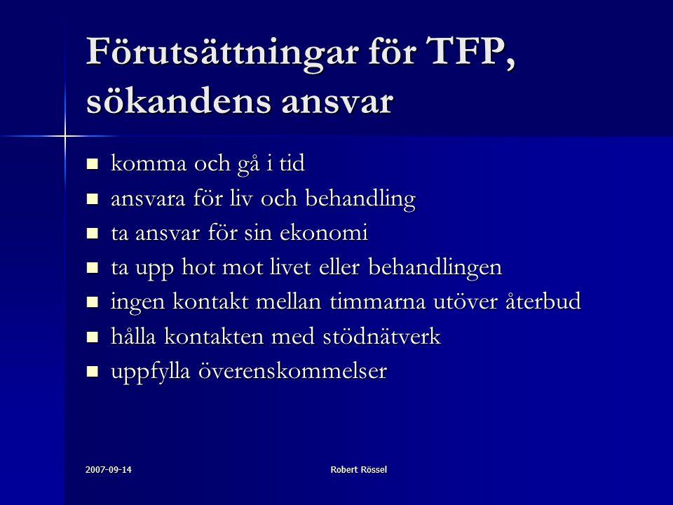 Förutsättningar för TFP, sökandens ansvar