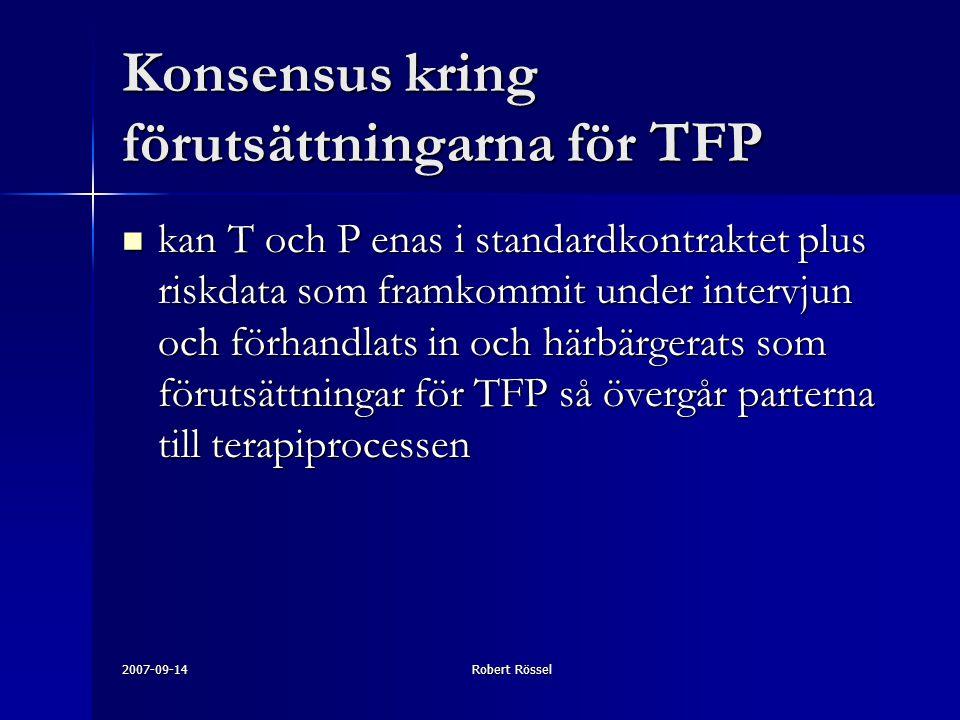 Konsensus kring förutsättningarna för TFP