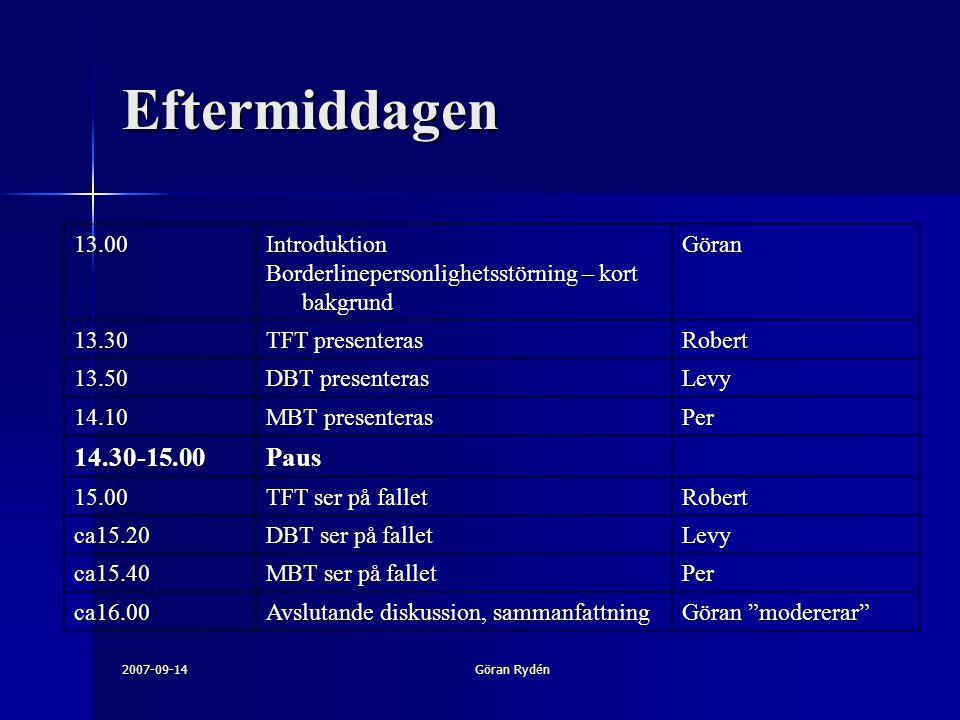 Eftermiddagen 14.30-15.00 Paus 13.00 Introduktion