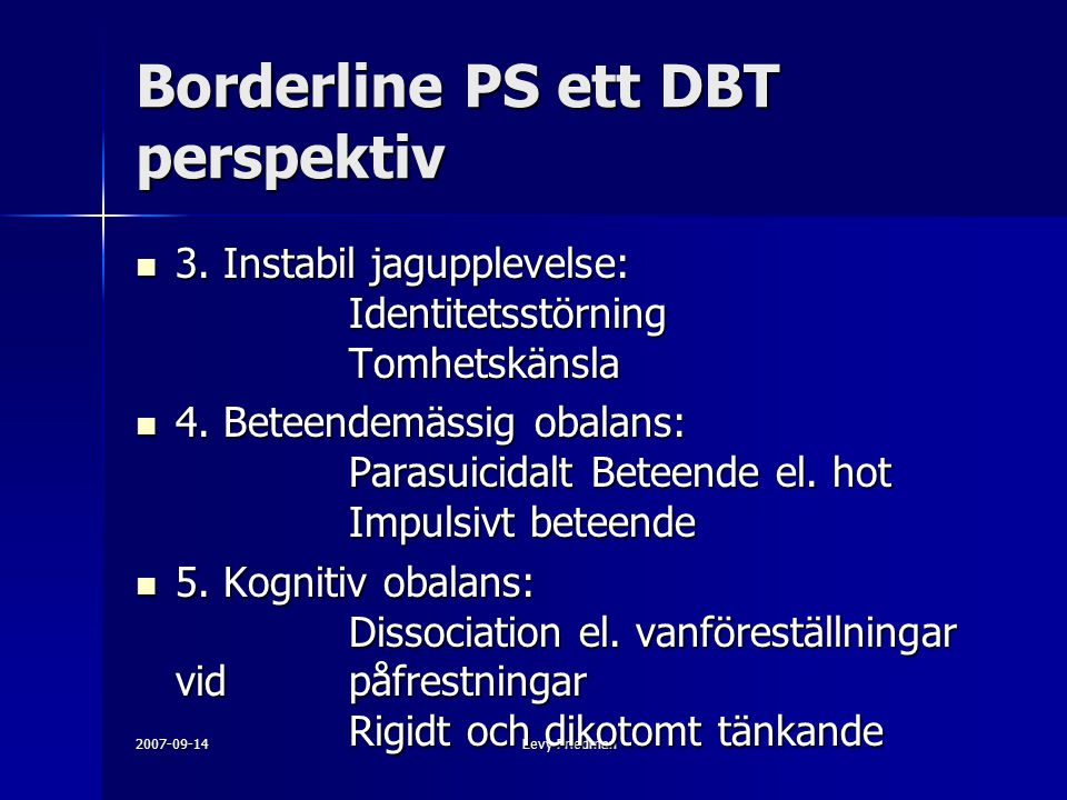Borderline PS ett DBT perspektiv