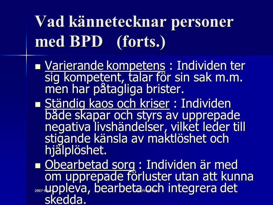 Vad kännetecknar personer med BPD (forts.)