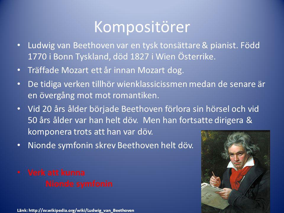 Kompositörer Ludwig van Beethoven var en tysk tonsättare & pianist. Född 1770 i Bonn Tyskland, död 1827 i Wien Österrike.