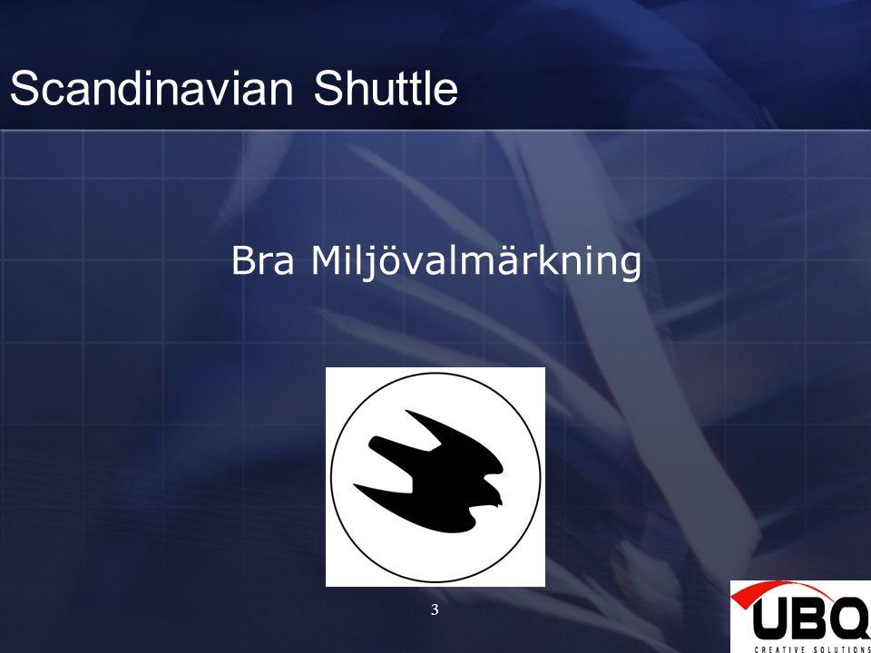 Scandinavian Shuttle Bra Miljövalmärkning 3
