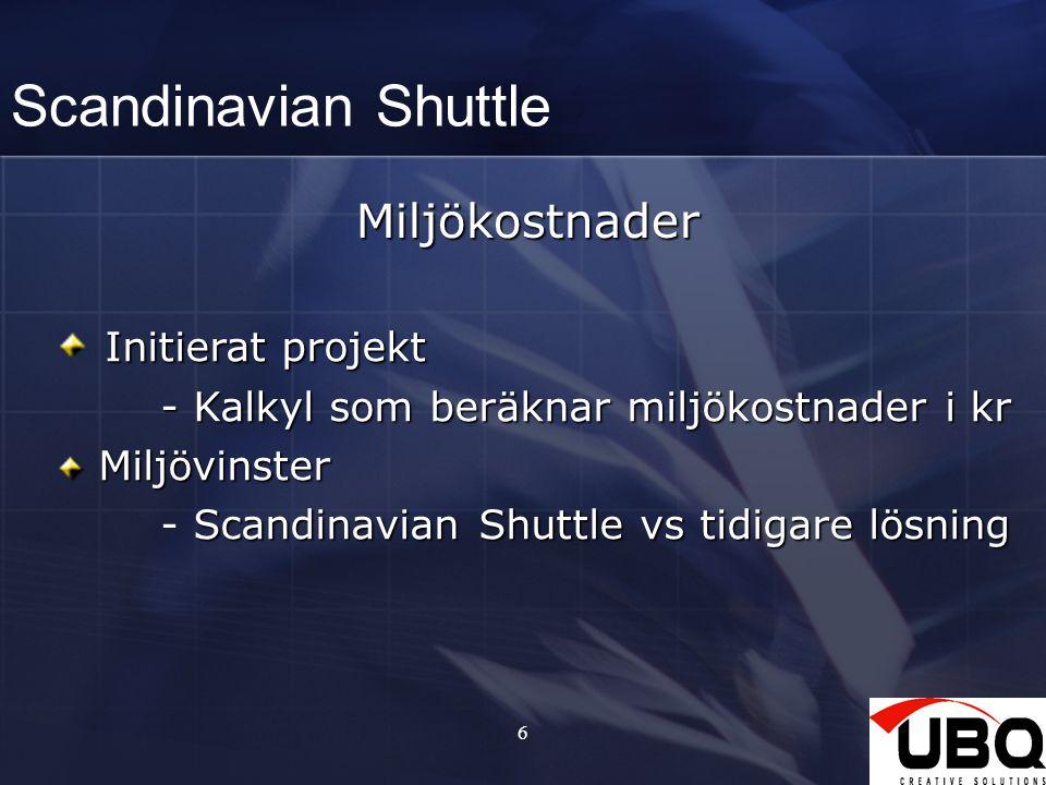Scandinavian Shuttle Miljökostnader Initierat projekt