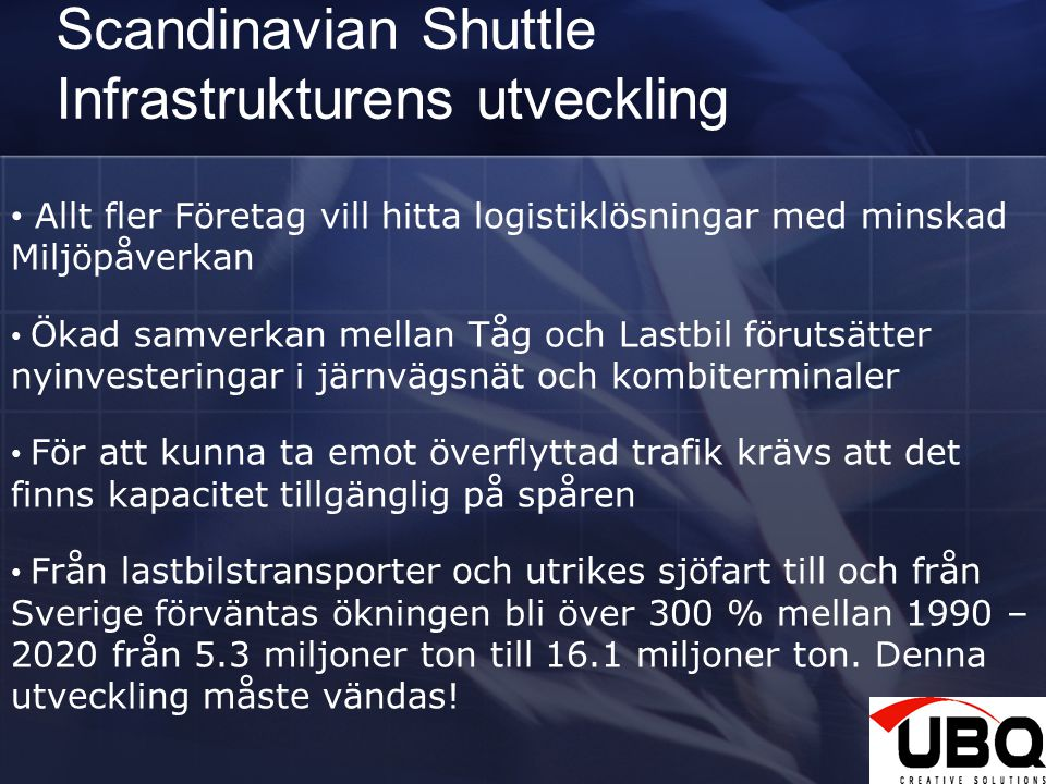 Scandinavian Shuttle Infrastrukturens utveckling