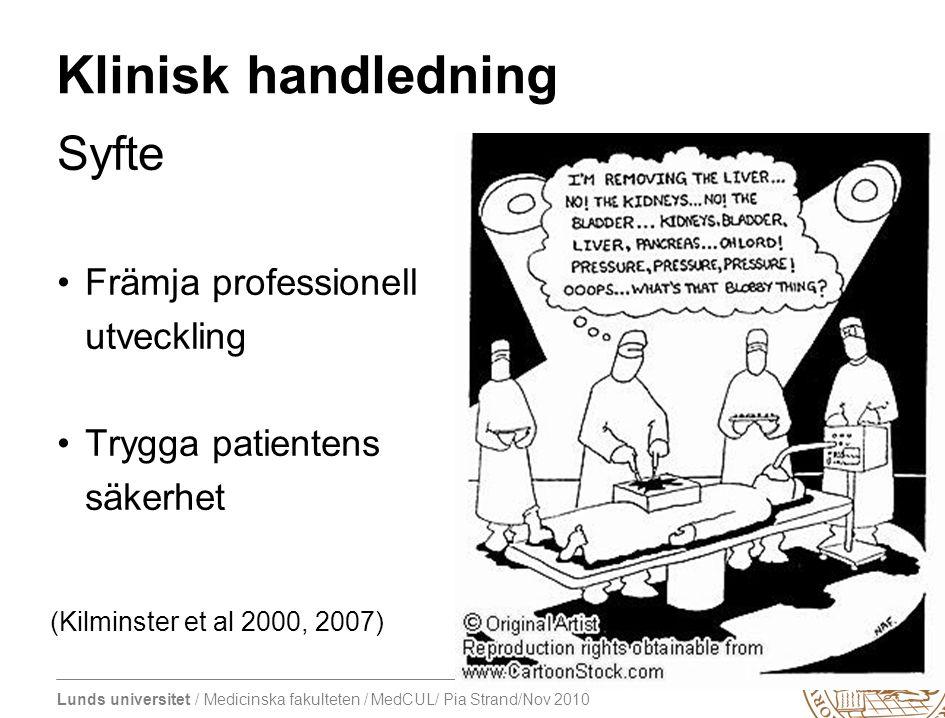 Syfte Klinisk handledning Främja professionell utveckling