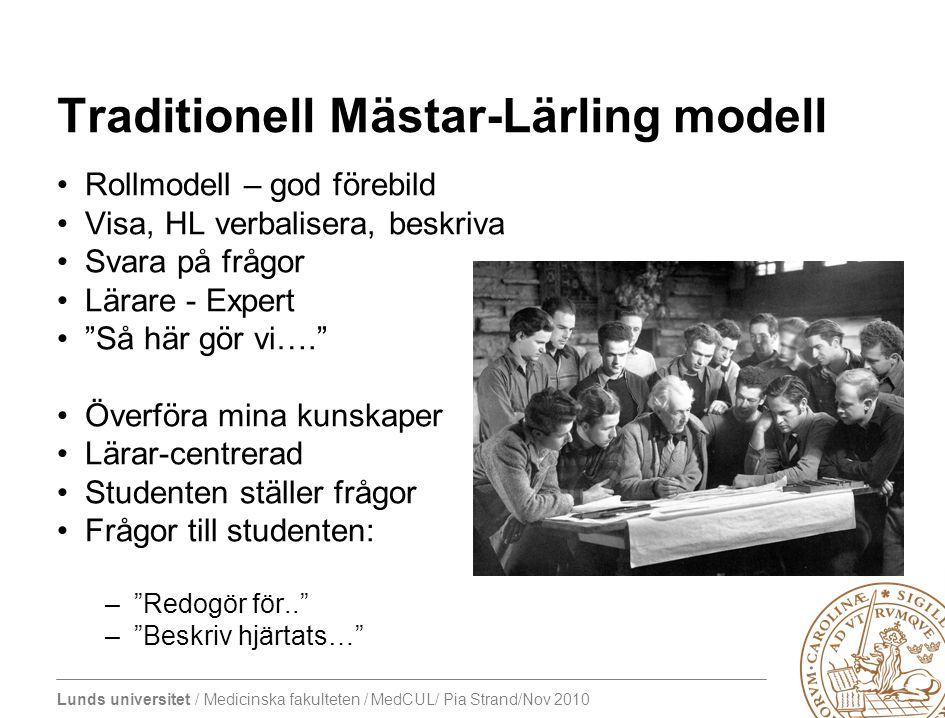 Traditionell Mästar-Lärling modell