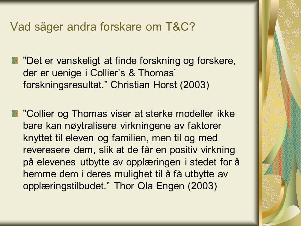 Vad säger andra forskare om T&C