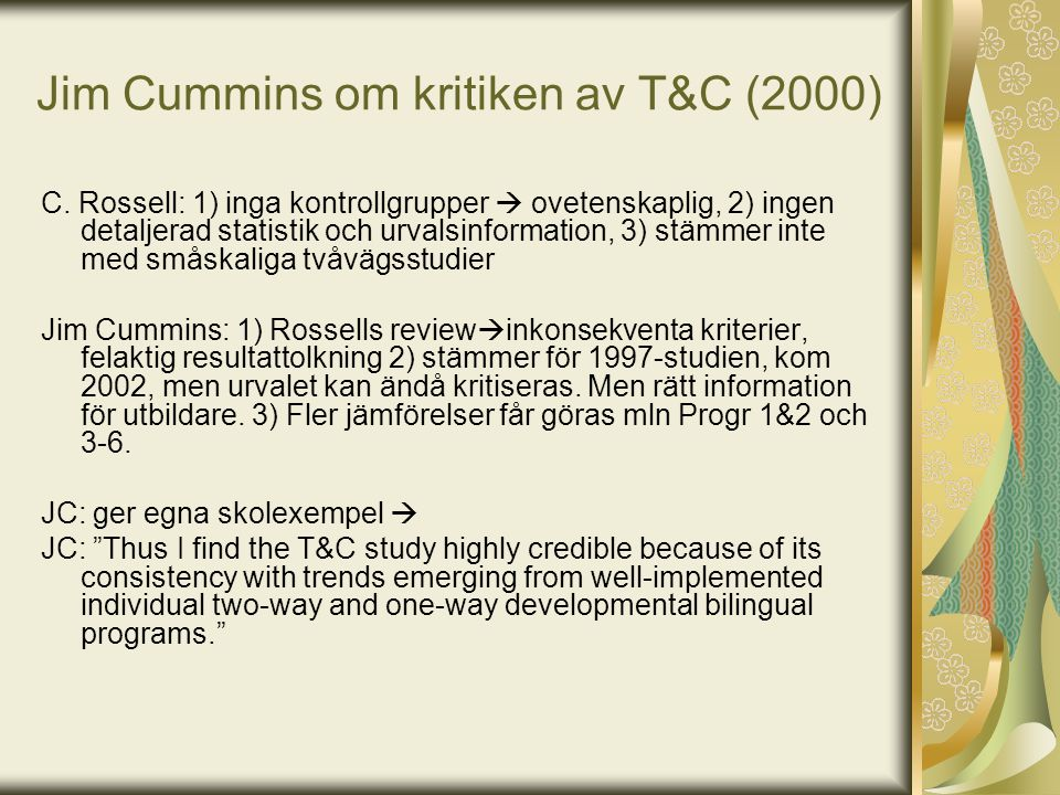 Jim Cummins om kritiken av T&C (2000)