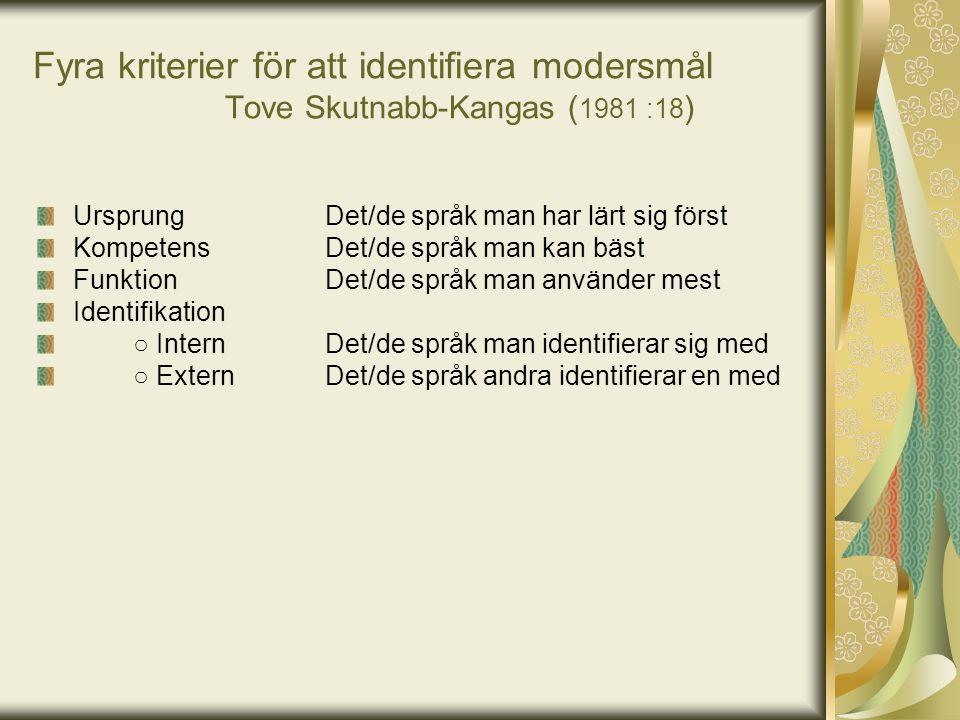 Fyra kriterier för att identifiera modersmål