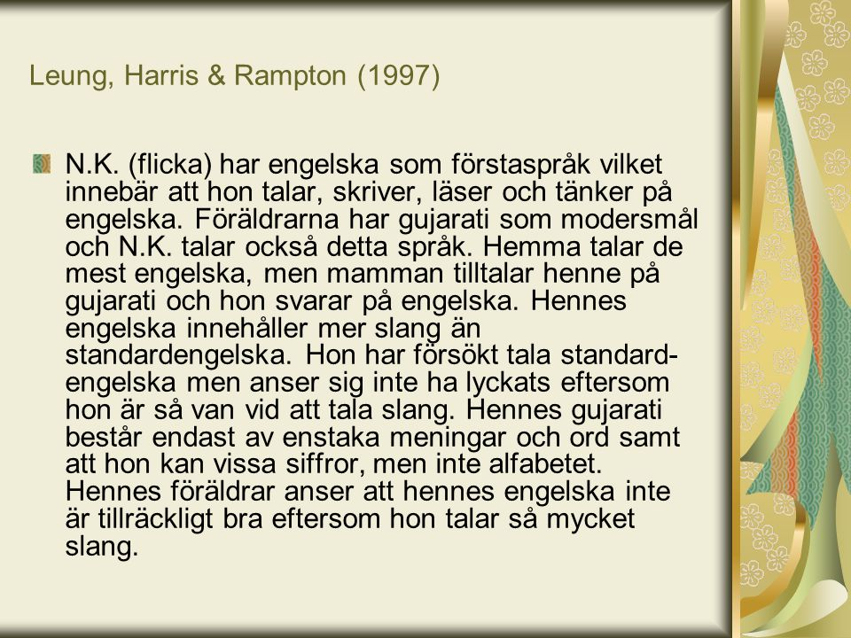 Leung, Harris & Rampton (1997)