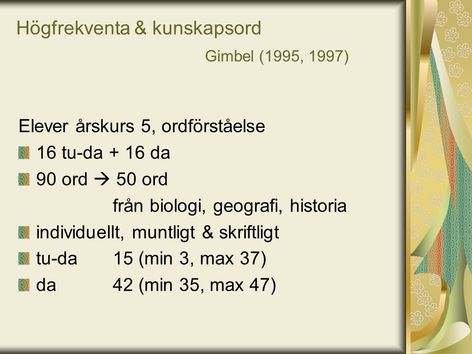 Högfrekventa & kunskapsord Gimbel (1995, 1997)