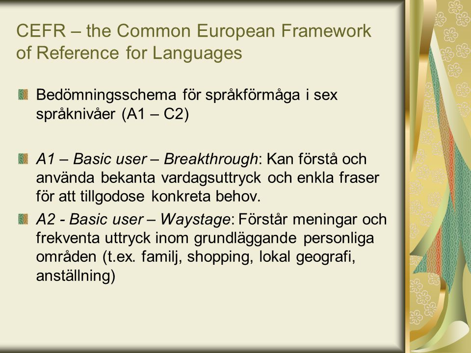 CEFR – the Common European Framework of Reference for Languages