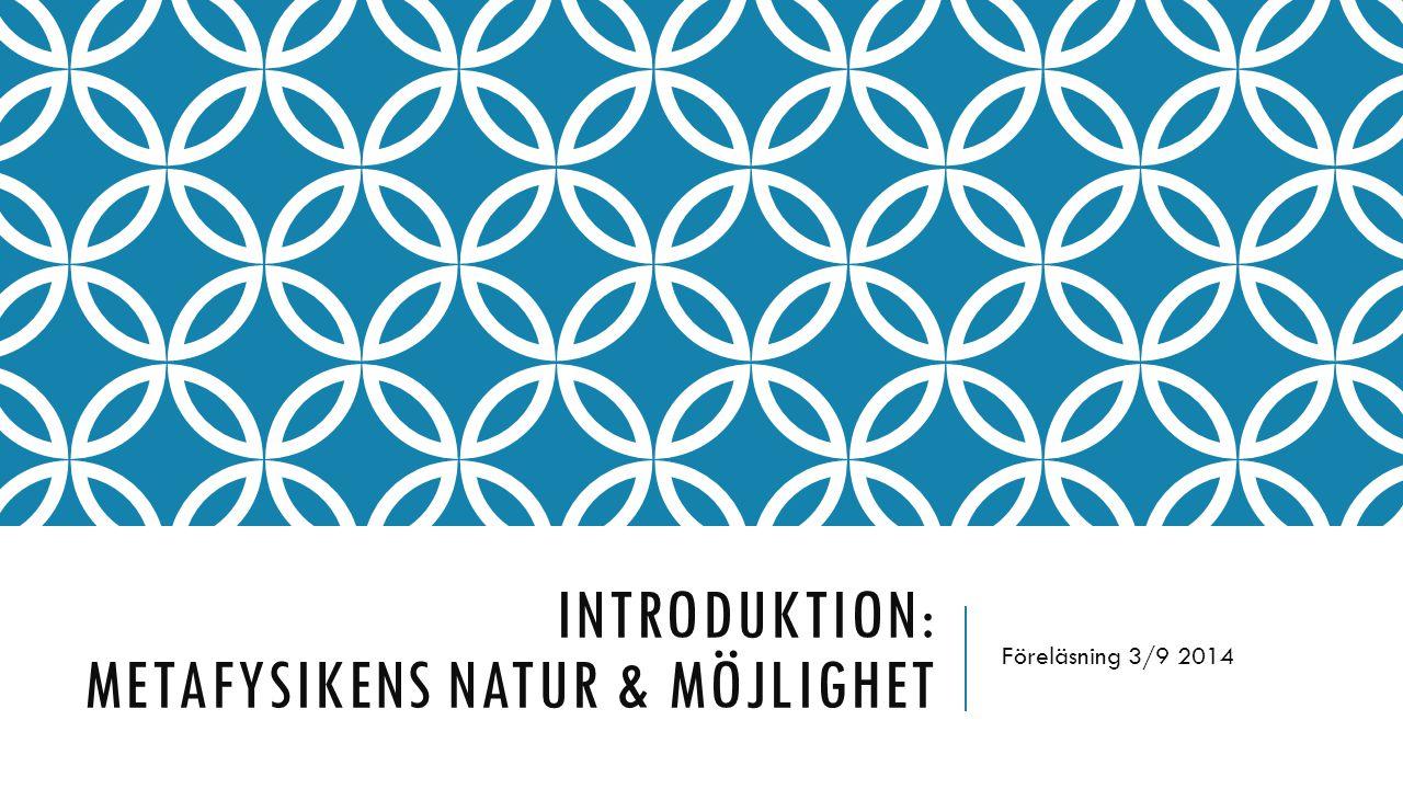 Introduktion: metafysikens natur & möjlighet