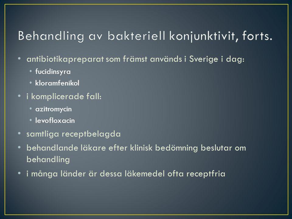 Behandling av bakteriell konjunktivit, forts.