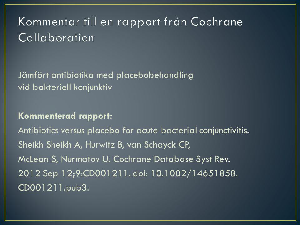 Kommentar till en rapport från Cochrane Collaboration