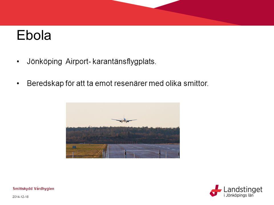 Ebola Jönköping Airport- karantänsflygplats.
