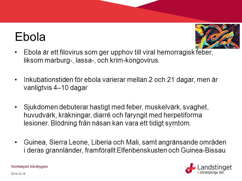 Ebola Ebola är ett filovirus som ger upphov till viral hemorragisk feber, liksom marburg-, lassa-, och krim-kongovirus.
