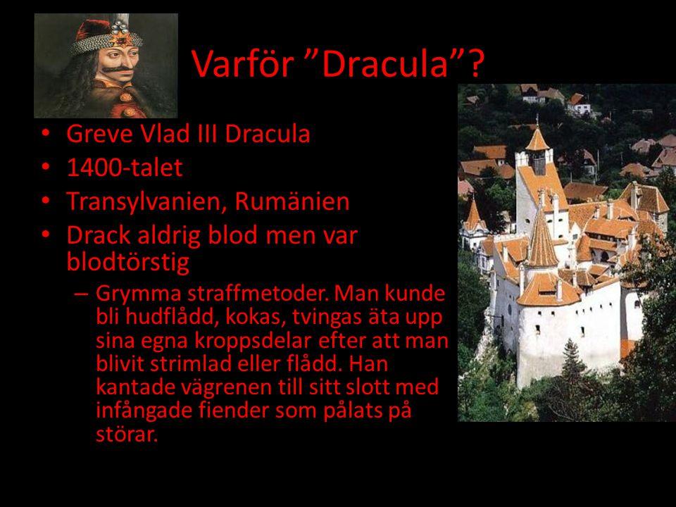 Varför Dracula Greve Vlad III Dracula 1400-talet