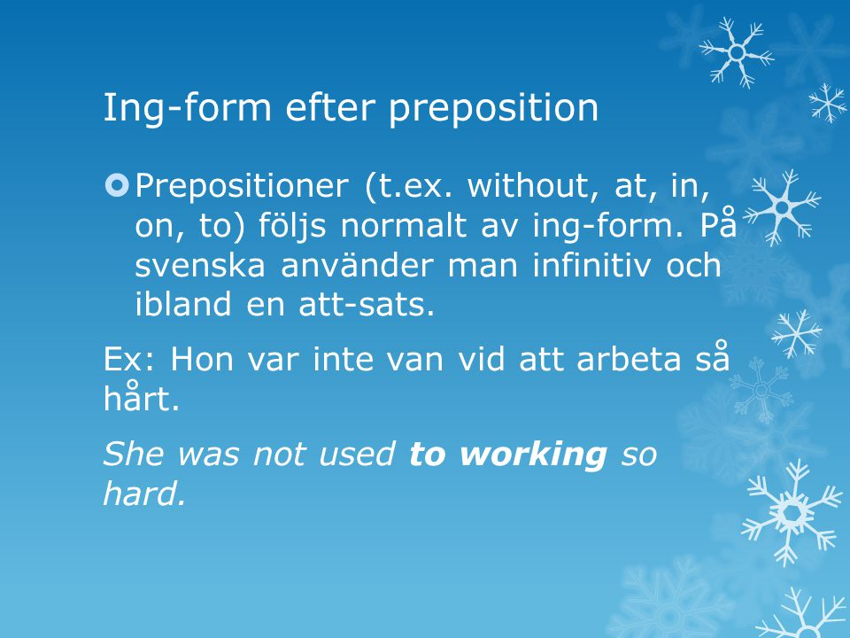 Ing-form efter preposition