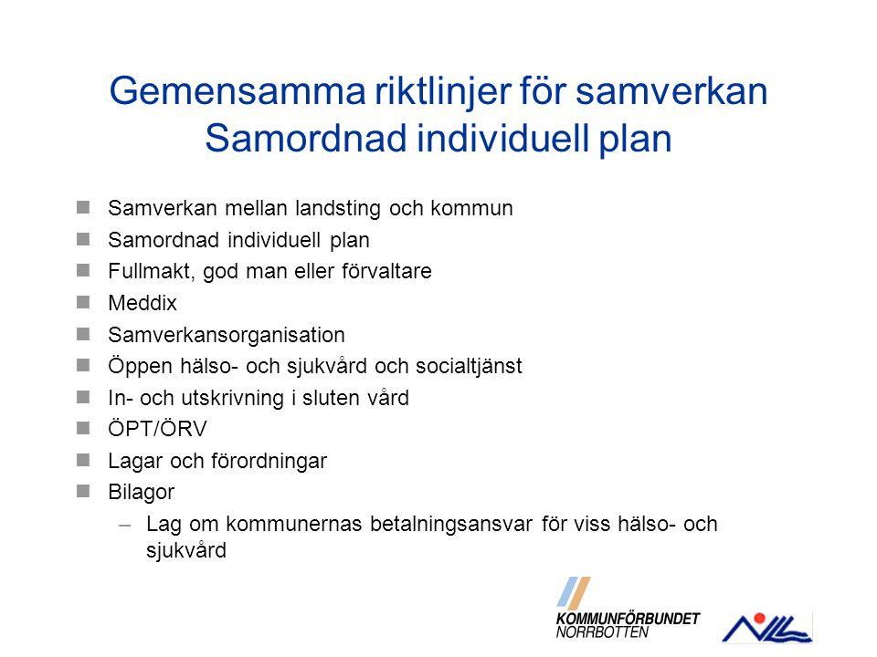 Gemensamma riktlinjer för samverkan Samordnad individuell plan