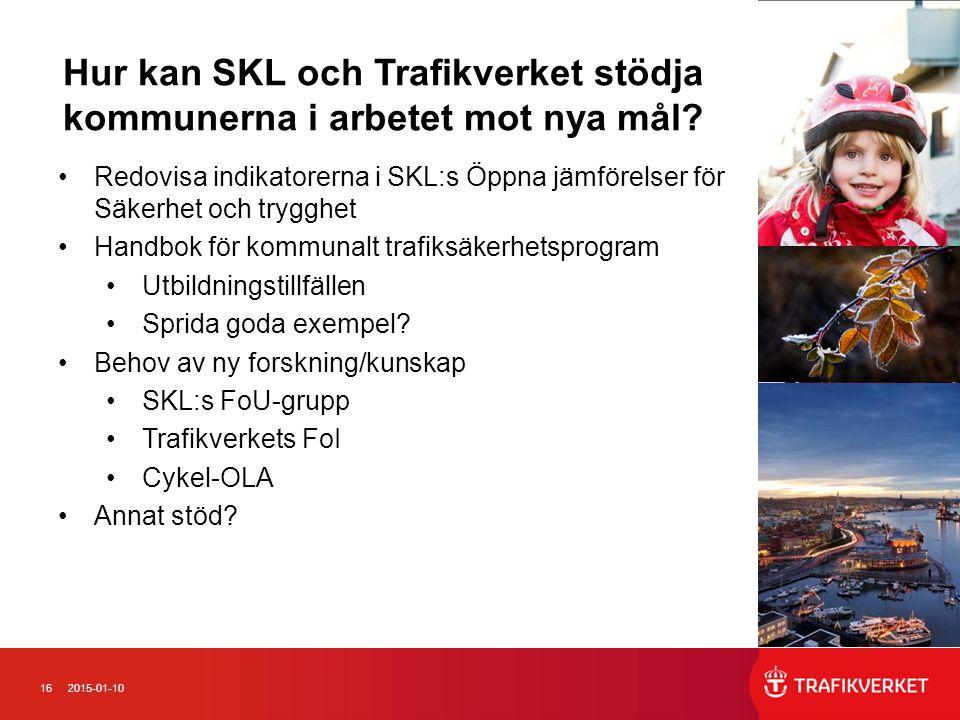 Hur kan SKL och Trafikverket stödja kommunerna i arbetet mot nya mål