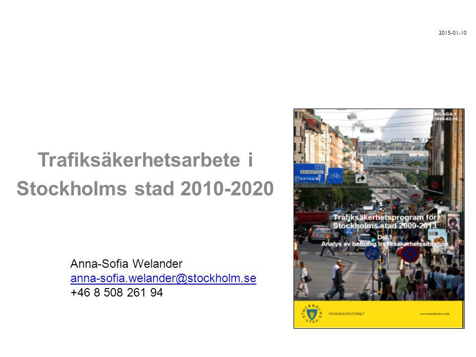 Trafiksäkerhetsarbete i Stockholms stad 2010-2020
