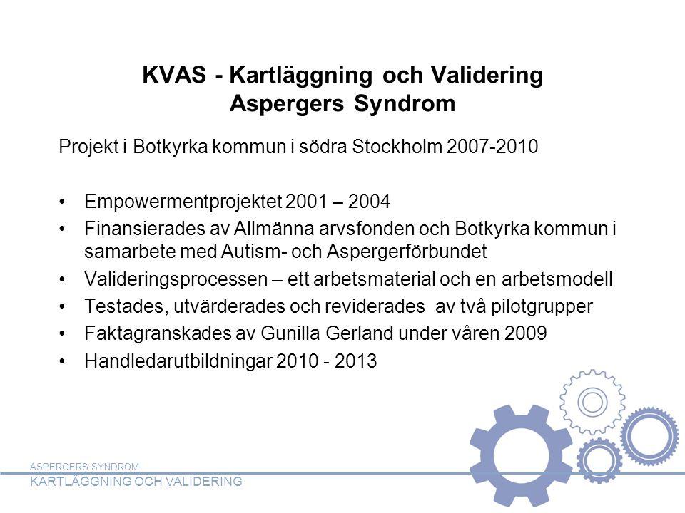KVAS - Kartläggning och Validering Aspergers Syndrom