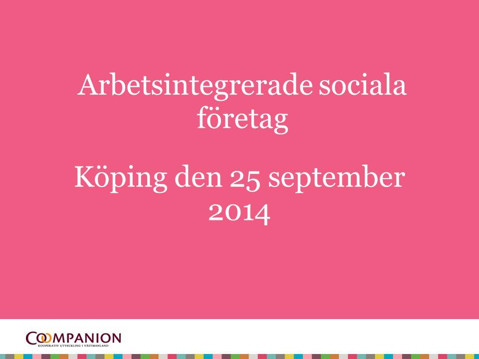 Arbetsintegrerade sociala företag
