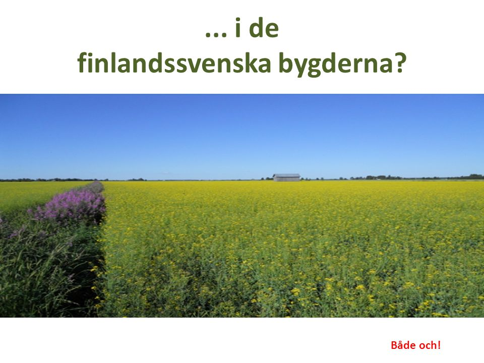 ... i de finlandssvenska bygderna