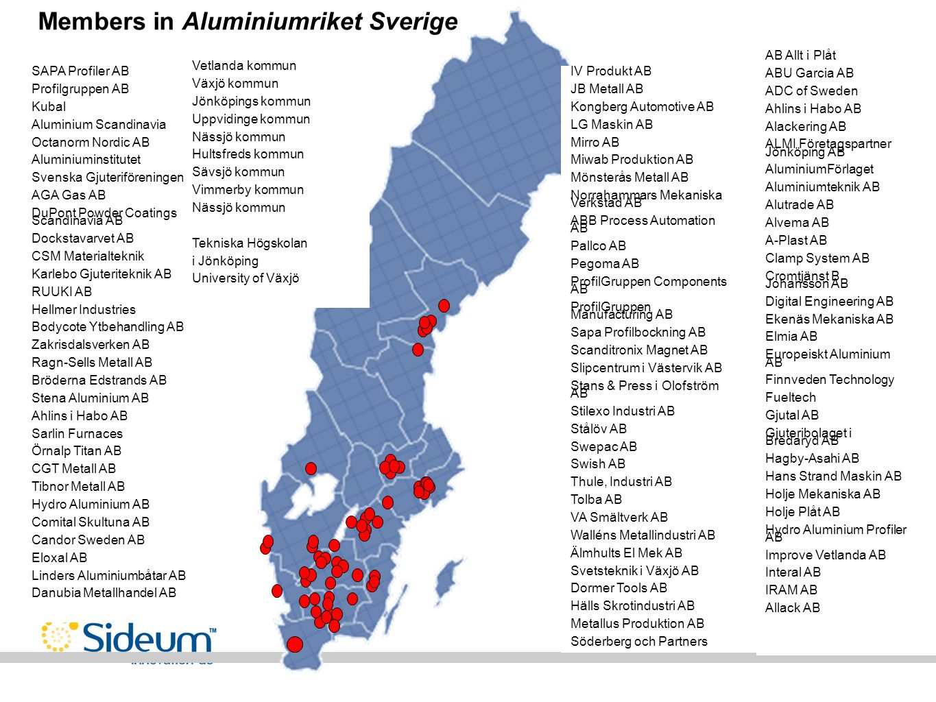 Members in Aluminiumriket Sverige