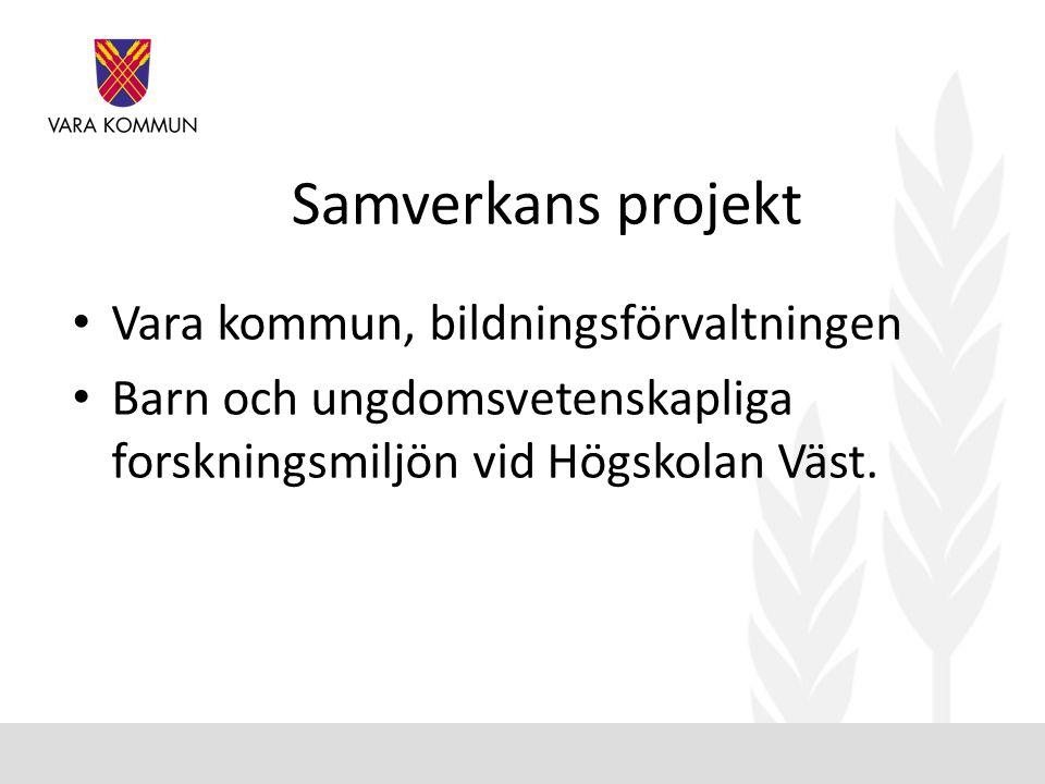 Samverkans projekt Vara kommun, bildningsförvaltningen