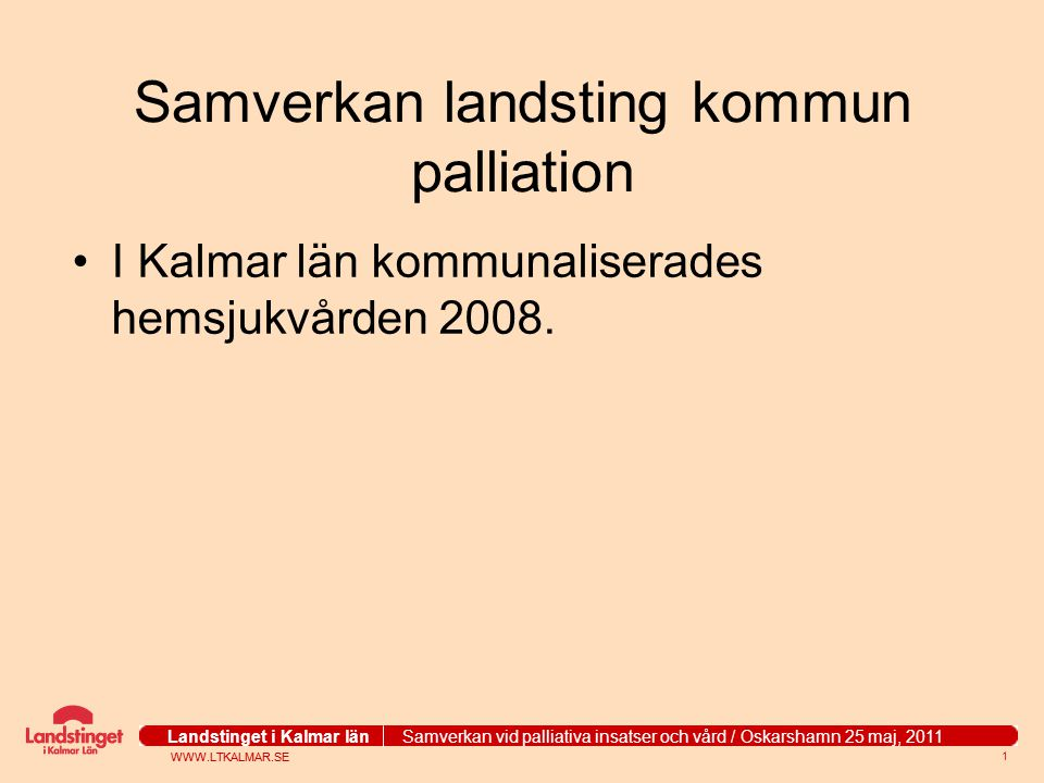 Samverkan landsting kommun palliation