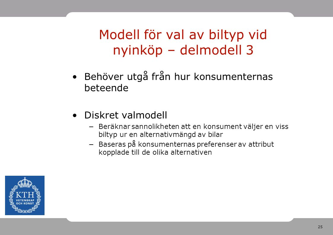Modell för val av biltyp vid nyinköp – delmodell 3