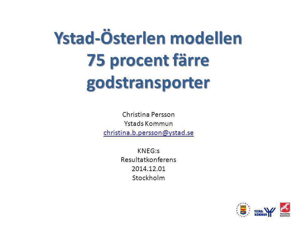 Ystad-Österlen modellen 75 procent färre godstransporter