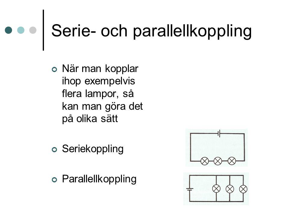 Serie- och parallellkoppling