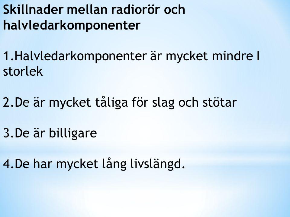 Skillnader mellan radiorör och halvledarkomponenter