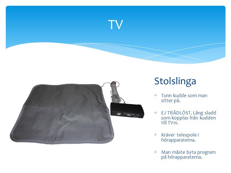 TV Stolslinga Tunn kudde som man sitter på.