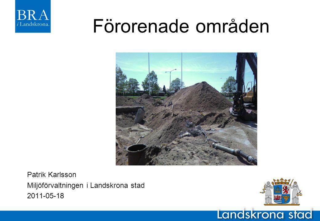Förorenade områden Patrik Karlsson