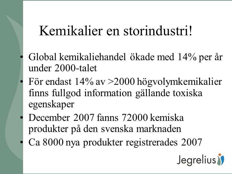 Kemikalier en storindustri!