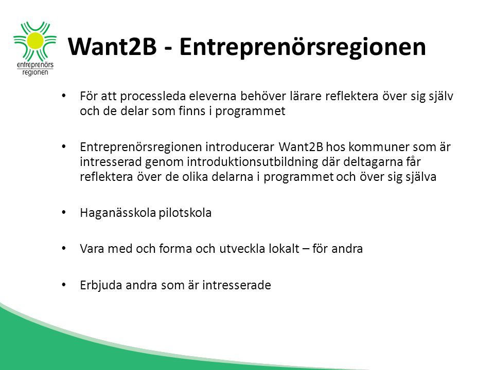 Want2B - Entreprenörsregionen
