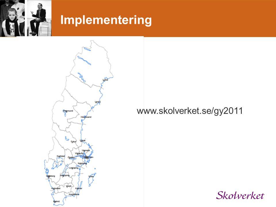 Implementering www.skolverket.se/gy2011