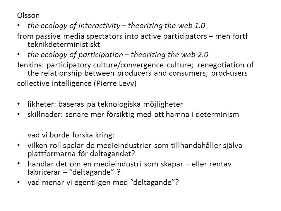 Olsson the ecology of interactivity – theorizing the web 1.0.