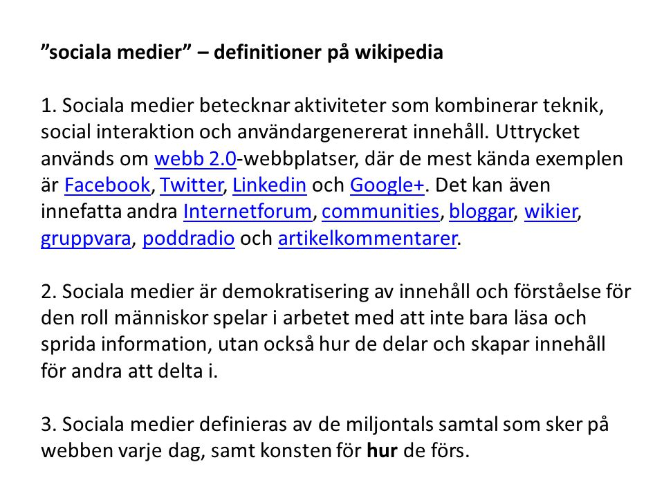 sociala medier – definitioner på wikipedia