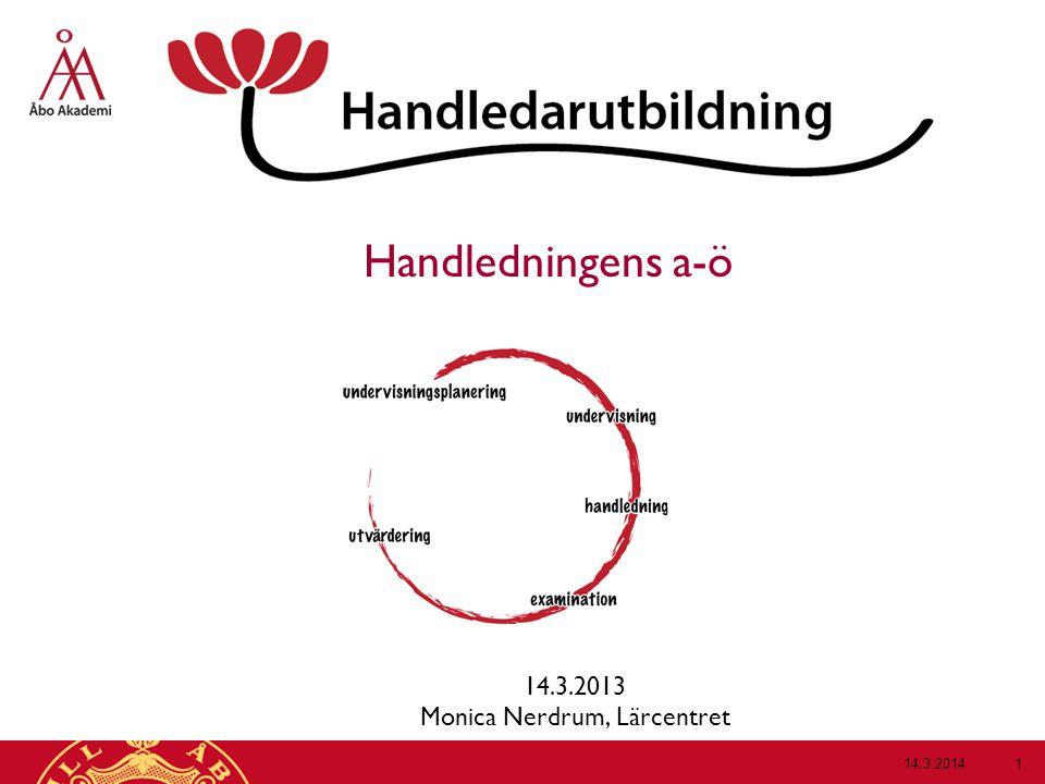 14.3.2013 Monica Nerdrum, Lärcentret