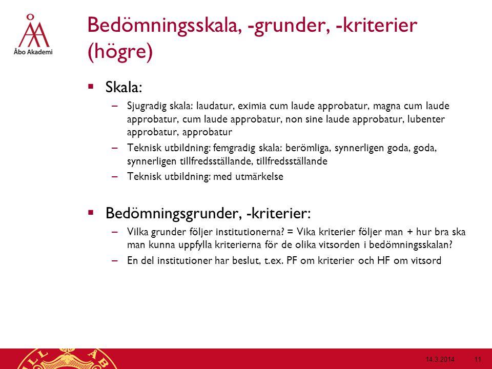 Bedömningsskala, -grunder, -kriterier (högre)