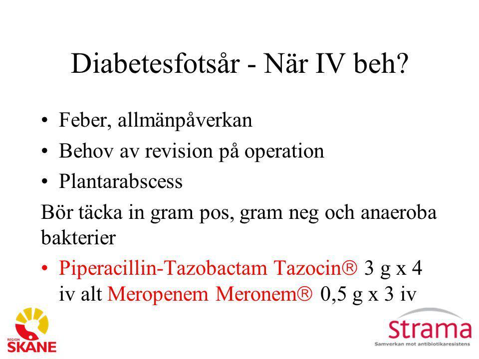 Diabetesfotsår - När IV beh