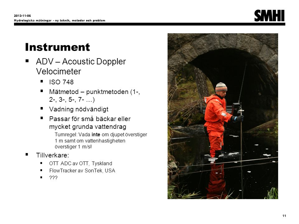 Instrument ADV – Acoustic Doppler Velocimeter ISO 748